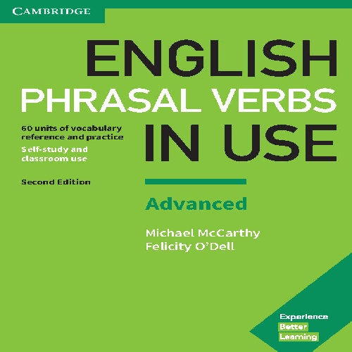 کتاب Cambridge English Phrasal Verbs in Use سطح Advanced - ویرایش دوم (2017)