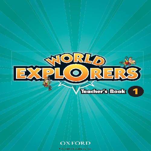 کتاب معلم World Explorers Level 1 - Teachers Book