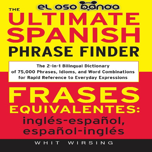 کتاب آموزش زبان اسپانیایی The Ultimate Spanish Phrases Finder - Frases Equivalentes